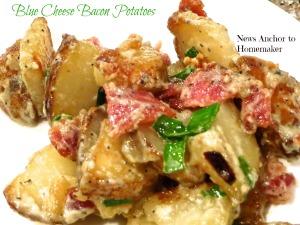 Blue Cheese Bacon Potatoes NewsAnchorToHomemaker