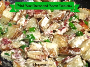 Blue Cheese Potatoes NewsAnchorToHomemaker