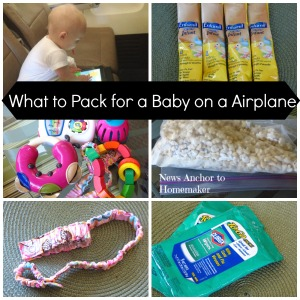 Pack on a Plane with Baby NewsAnchorToHomemaker