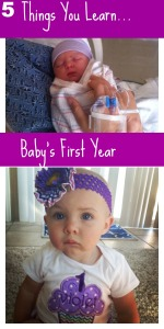 5 Things you Learn Baby's First Year