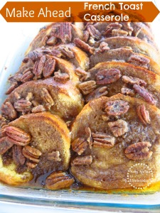 Make Ahead French Toast Casserole www.newsanchortohomemaker.com