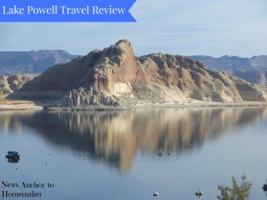 Lake Powell Travel Review www.newsanchortohomemaker.com